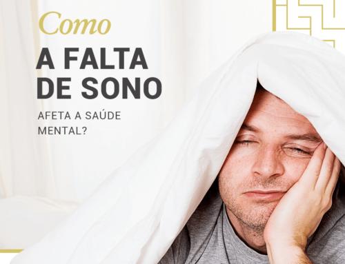 Como a Falta de Sono Afeta a Saúde Mental?