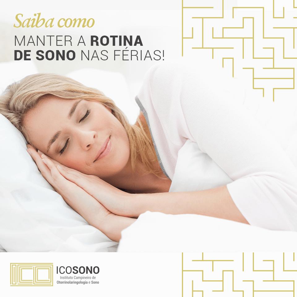 Descubra como dormir bem nas Férias - ICOSONO Instituto Campineiro de Otorrinolaringologia e Sono