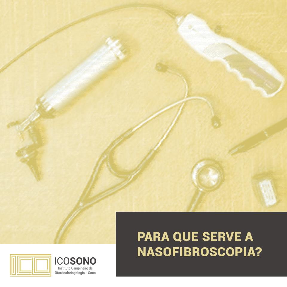 O Que é Nasofibroscopia? - ICOSONO Instituto Campineiro de Otorrinolaringologia e Sono