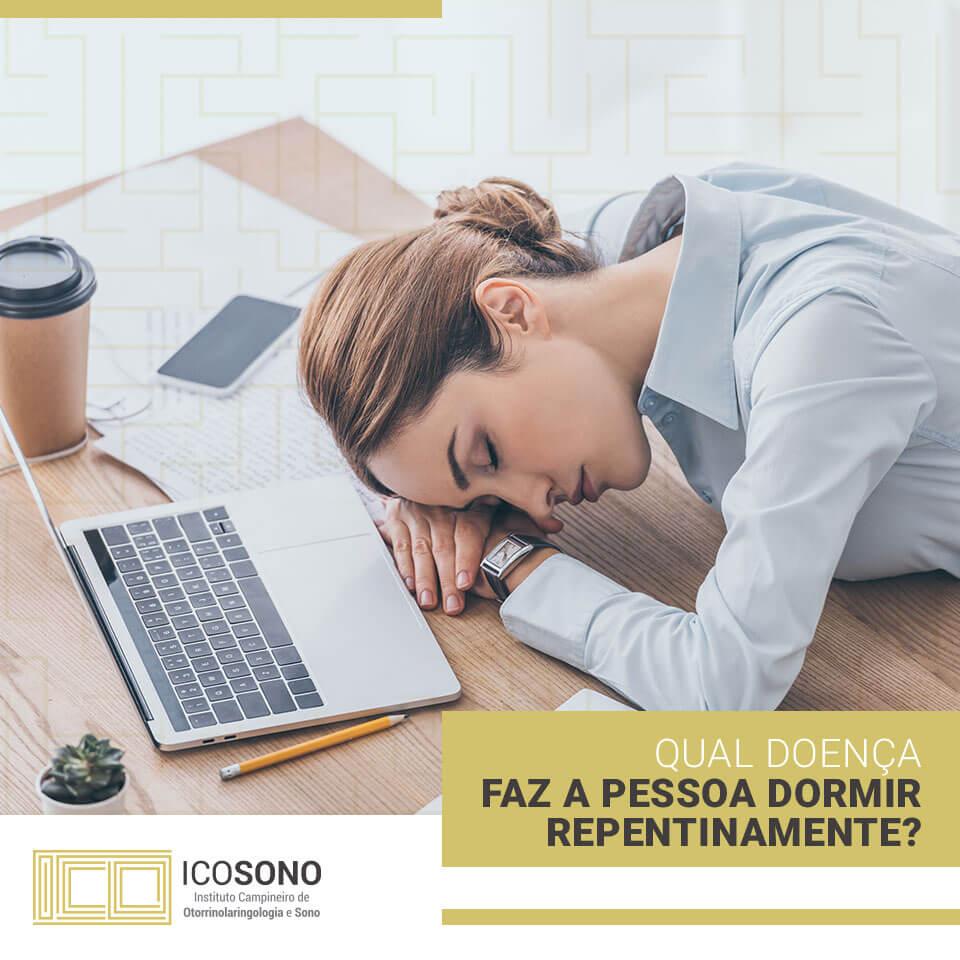 Qual Doença Faz a Pessoa Dormir Repentinamente? - ICOSONO Instituto Campineiro de Otorrinolaringologia e Sono