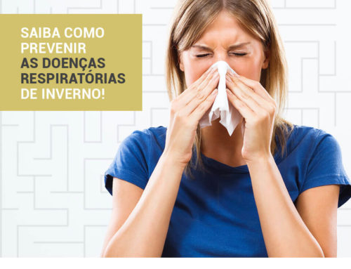 Saiba como prevenir as Doenças Respiratórias de Inverno!