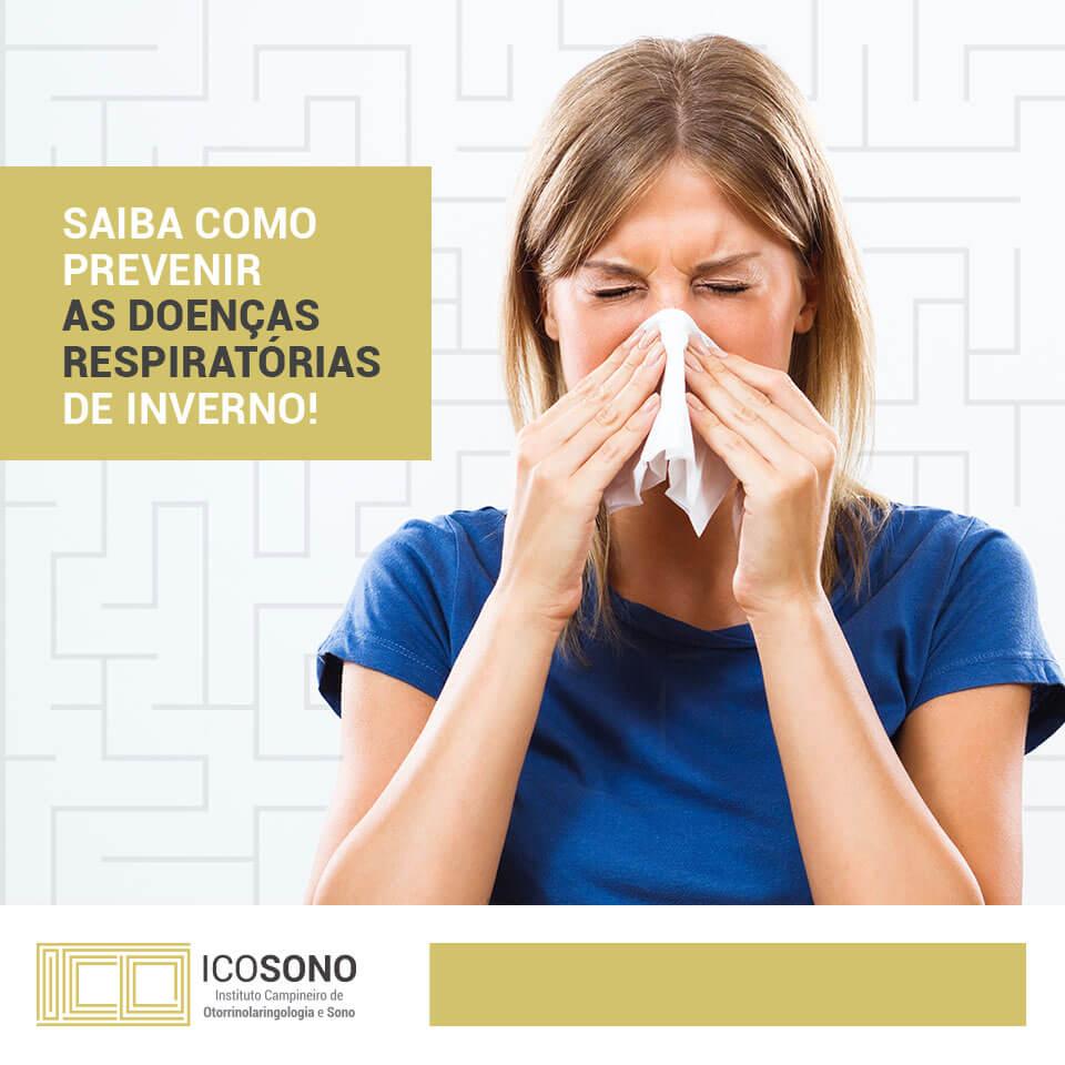 Saiba como prevenir as Doenças Respiratórias de Inverno! - ICOSONO Instituto Campineiro de Otorrinolaringologia e Sono