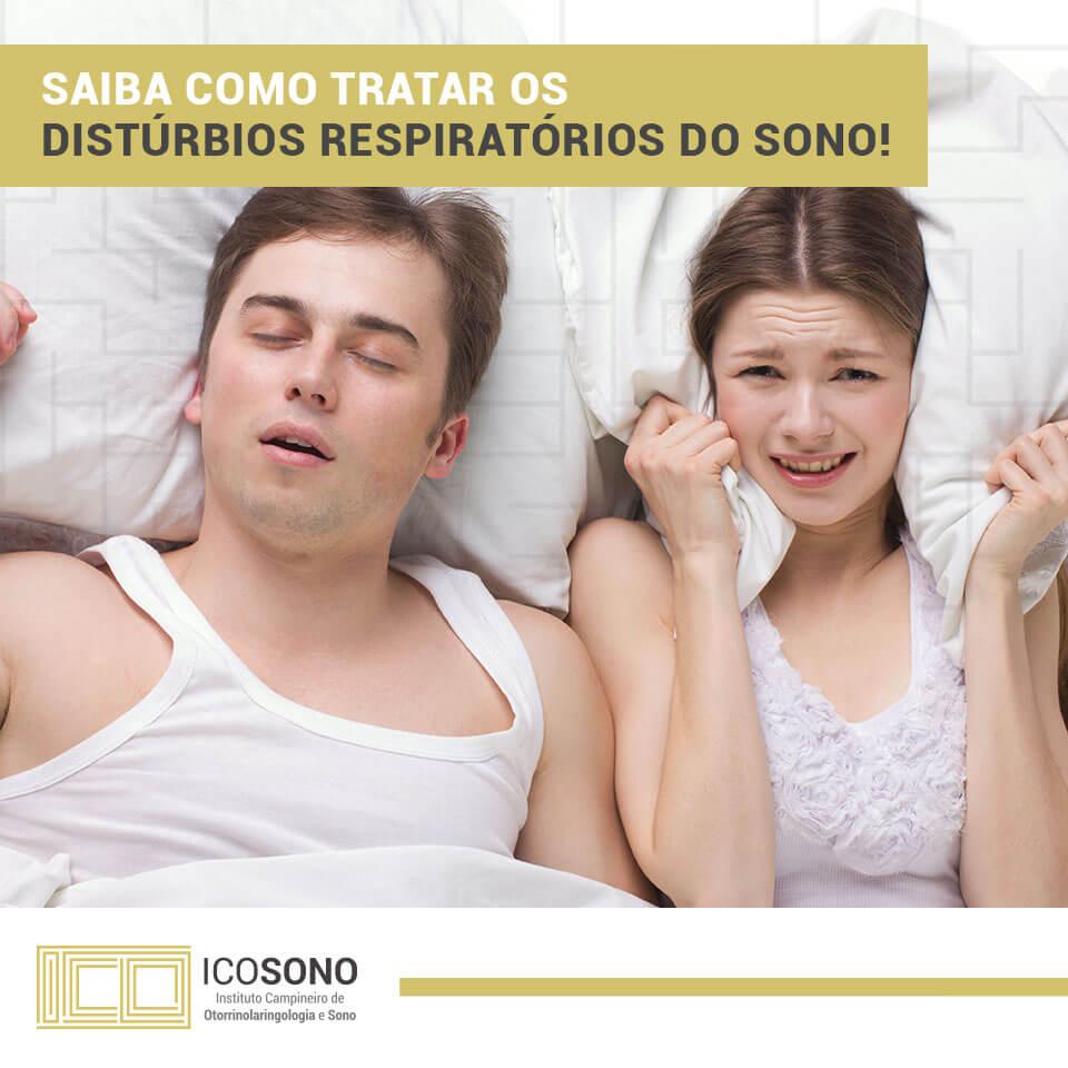 Saiba como tratar os Distúrbios Respiratórios do Sono! - ICOSONO Instituto Campineiro de Otorrinolaringologia e Sono