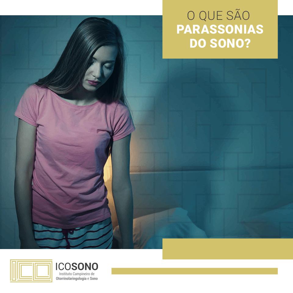 O que é Parassonia do Sono? - ICOSONO Instituto Campineiro de Otorrinolaringologia e Sono